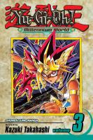 Go to record Yu-Gi-Oh! : millennium world. Vol. 3, The return of Bakura