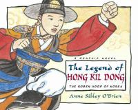 The legend of Hong Kil Dong, the Robin Hood of Korea  Cover Image