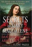 Secrets of Mary Magdalene : the untold story of history's most misunderstood woman Book cover