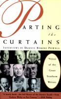 Parting the curtains : voices of the great Southern writers