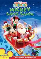 Mickey Mouse clubhouse. Mickey saves Santa and other mouseketales Book cover