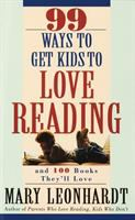 Go to record 99 ways to get kids to love reading and 100 books they'll ...