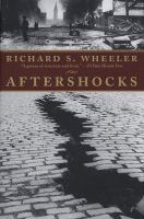 Go to record Aftershocks / Richard S. Wheeler.