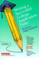 Go to record Writing a successful college application essay : the key t...