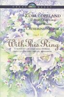 Go to record With this ring : a quartet of charming stories about four ...