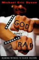 Go to record Between God and gangsta rap : bearing witness to black cul...