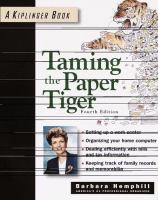 Go to record Taming the paper tiger : organizing the paper in your life