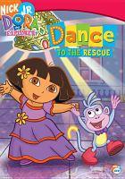 Dora the Explorer. Dance to the rescue Cover Image
