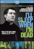 I'll sleep when I'm dead Cover Image
