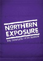 Go to record Northern exposure. The complete fifth season