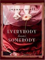 Go to record Everybody loves somebody : stories