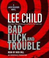 Bad luck and trouble [a Jack Reacher novel] Book cover