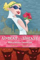 Undead And Uneasy: Number 6 in series (Undead/Queen Betsy), Davidson, MaryJanice