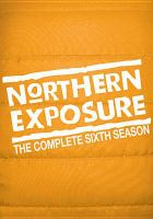 Go to record Northern exposure. The complete sixth season