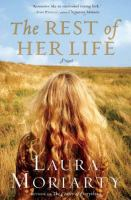 Go to record The rest of her life : [a novel]