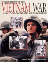 Encyclopedia of the Vietnam War : a political, social, and military history
