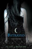 Go to record Betrayed : a house of night novel