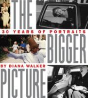 The bigger picture : 30 years of portraits  Cover Image