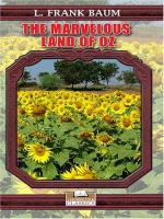 Go to record The marvelous Land of Oz  : being an account of the furthe...