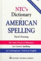 Go to record NTC's dictionary of American spelling