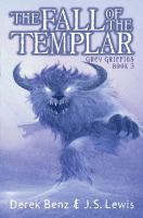 The fall of the Templar by Derek Benz & J.S. Lewis.