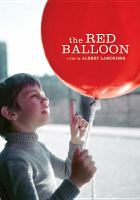 Le ballon rouge The red balloon  Cover Image
