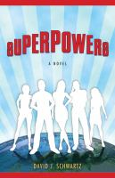 Go to record Superpowers : a novel