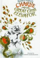 Go to record Charlie and the great glass elevator : the further adventu...