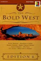 Go to record The Bold West. : Edition 6