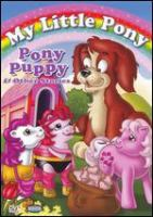 My Little Pony. Pony puppy & other stories Cover Image