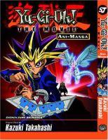 Go to record Yu-Gi-Oh!, the movie : Ani-manga