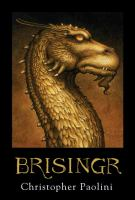 Brisingr, or, The seven promises of Eragon Shadeslayer and Saphira Bjartskular Book cover