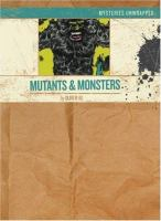 Mysteries unwrapped : mutants & monsters Book cover