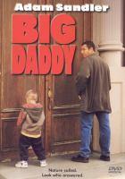 Big daddy [videorecording]