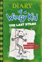 Diary of a wimpy kid. The last straw  Cover Image