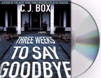 Go to record Three weeks to say goodbye a novel