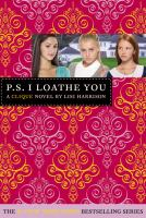 P.S. I loathe you Book cover