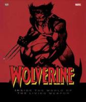 Go to record Wolverine : inside the world of the living weapon
