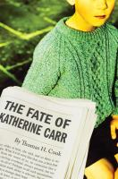 The fate of Katherine Carr  Cover Image