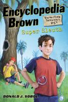 Encyclopedia Brown, super sleuth by Donald J. Sobol ; illustrated by James Bernardin.
