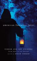 Go to record American fantastic tales : terror and the uncanny