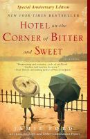 Hotel on the corner of bitter and sweet : a novel  Cover Image