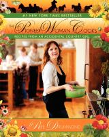 The pioneer woman cooks : recipes from an accidental country girl Book cover