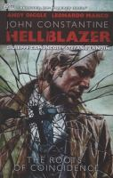 Go to record John Constantine Hellblazer : roots of coincidence