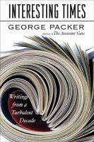 Go to record Interesting times : writings from a turbulent decade