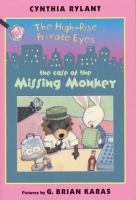 The high rise private eyes : the case of the missing monkey Book cover