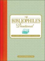 Go to record The bibliophile's devotional : 365 days of literary classics