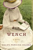 Go to record Wench : a novel