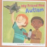 Go to record My friend has autism