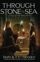 Go to record Through stone and sea : a novel of the Noble dead